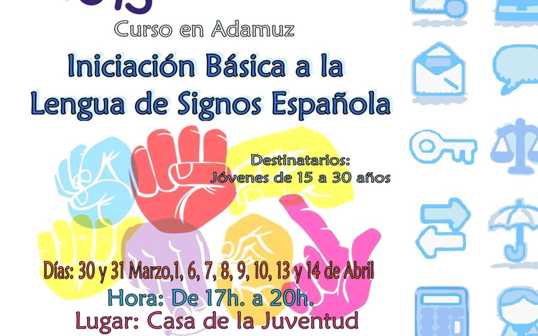 CURSO: INICIACIÓN BÁSICA A LA LENGUA DE SIGNOS ESPAÑOLA