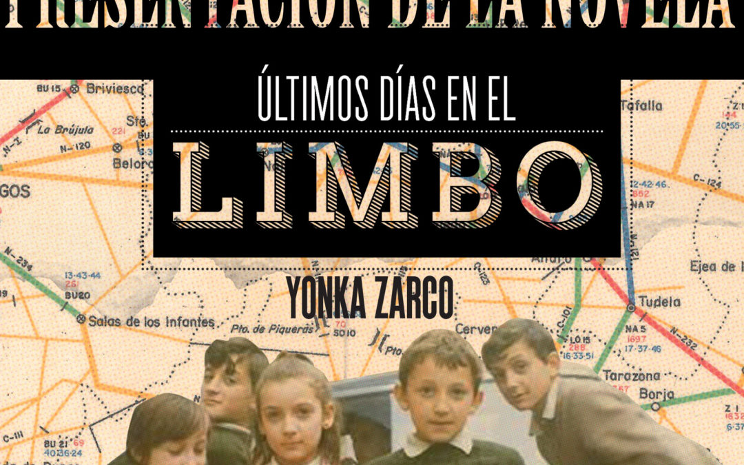 Presentación de la novela: ÚLTIMOS DÍAS EN EL LIMBO 1