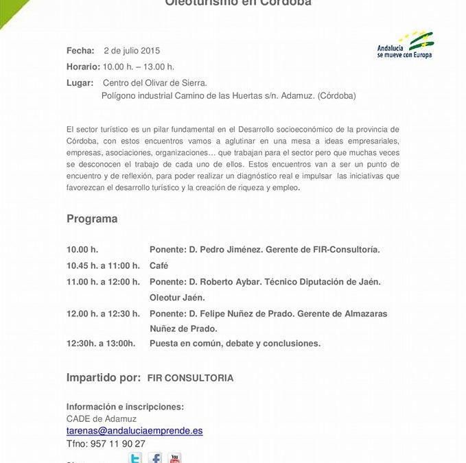 "JORNADA TÉCNICA: EL SECTOR TURÍSTICO DE LA PROVINCIA DE CÓRDOBA ""OLEOTURISMO EN CÓRDOBA"" 1"
