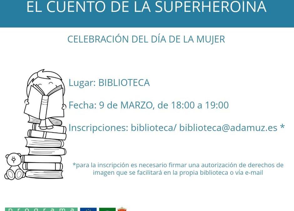 EL CUENTO DE LA SUPERHEROÍNA. 1