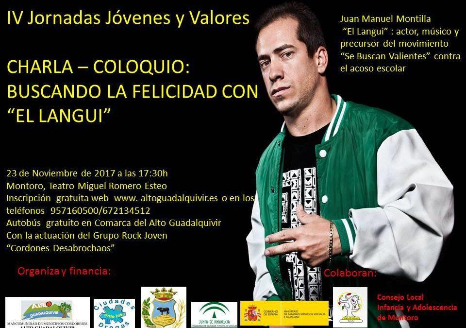 """IV Jornadas Jóvenes y Valores con un invitado muy especial , """"EL Langui"""". 1"""