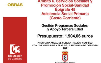 PROGRAMA ANUAL DE CONCERTACIÓN Y EMPLEO CON LOS MUNICIPIOS Y ELA´S EN EL MARCO DE LA ESTRATEGIA  PROVINCIAL ANTE EL RETO DEMOGRÁFICO (EJERCICIO 2020) – Programas Sociales Tercera Edad